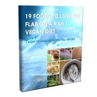 19 Foods to Lose the Flabon a Raw Vegan Diet Coupon Codes and Deals