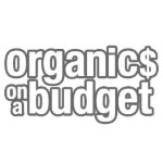 Organics on a Budget Coupon Codes and Deals