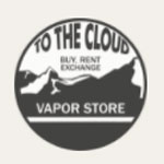 To The Cloud Vapor Store discount codes